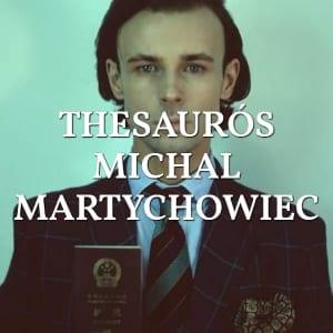 Thesaurós Michal Martychowiec