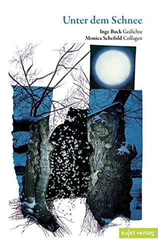 Inge Buck - Unter dem Schnee
