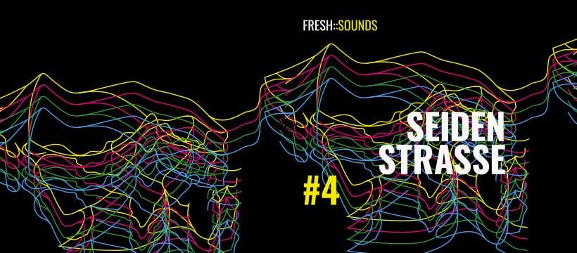 fresh::sounds Seidenstrasse 4